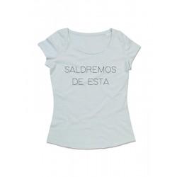 Camiseta chica manga corta SALDREMOS DE ESTA